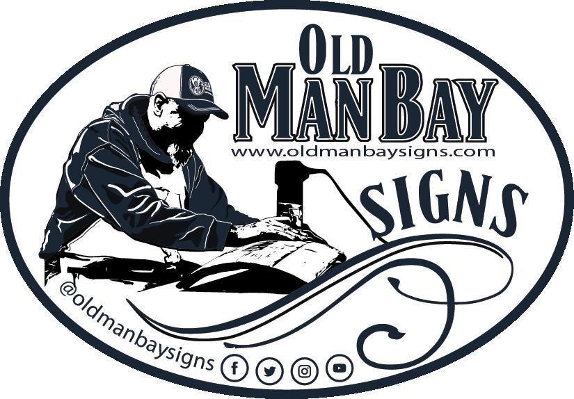 Black & white flyer for Old Man Bay Signs